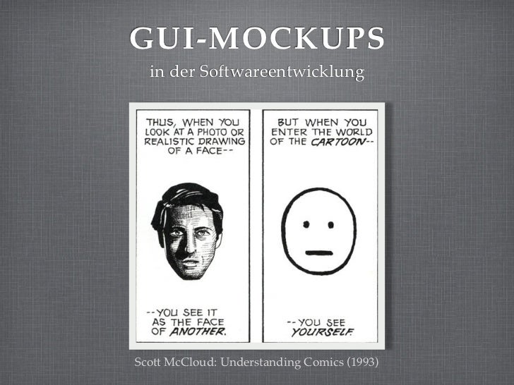 GUI-MOCKUPS  in der SoftwareentwicklungScott McCloud: Understanding Comics (1993)