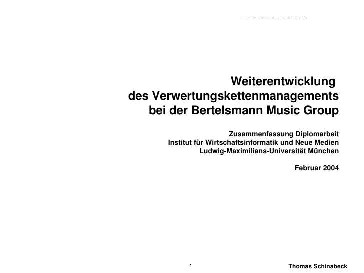 Weiterentwicklung  des Verwertungskettenmanagements bei der Bertelsmann Music Group Zusammenfassung Diplomarbeit Institut ...