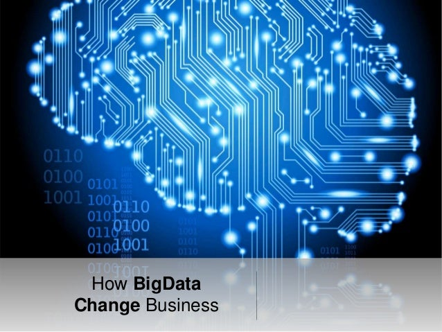 How BigData Change Business