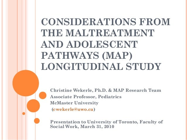 CONSIDERATIONS FROM THE MALTREATMENT AND ADOLESCENT PATHWAYS