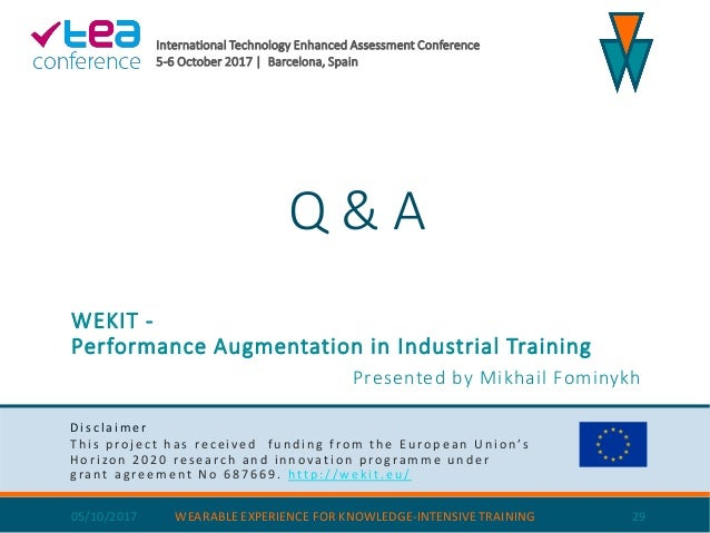 Wekit - performance augmentation in industrial training - technology enhanced assessment conference tea2017