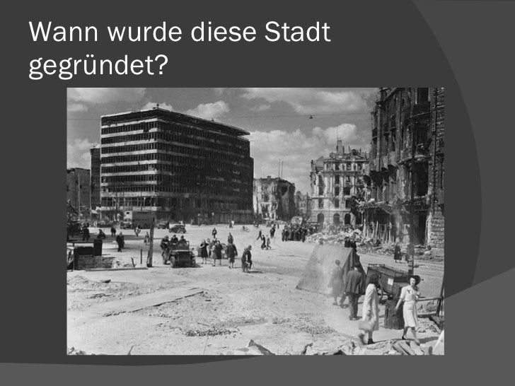 Wann wurde diese Stadt gegründet?