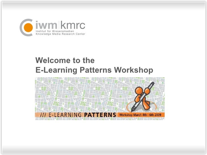 Welcome to the  E-Learning Patterns Workshop