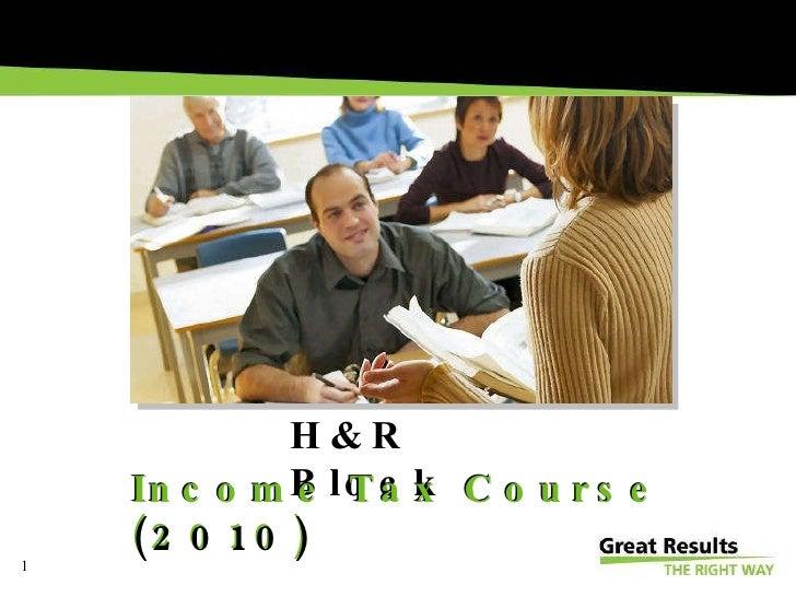 Income Tax Course  (2010) H&R Block Income Tax Course  (2010)