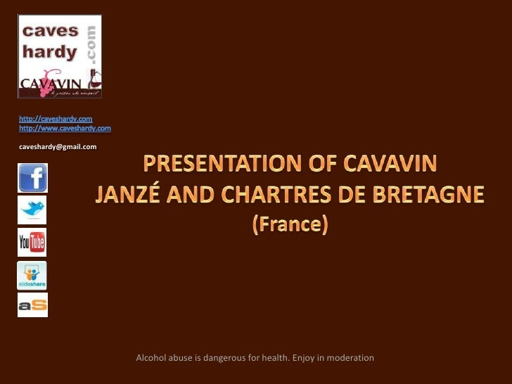 http://caveshardy.com<br />http://www.caveshardy.com<br />caveshardy@gmail.com<br />PRESENTATION OF CAVAVINJANZÉ AND CHART...