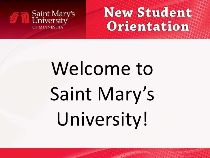 Welcome toSaint Mary's University!