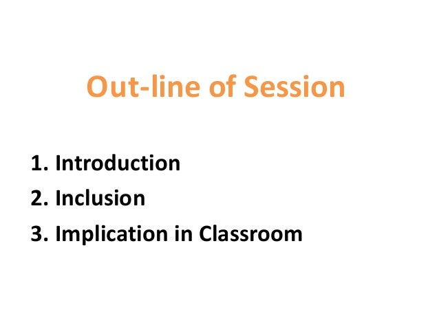 Inclusive Education & Its Implication in Classroom Teaching