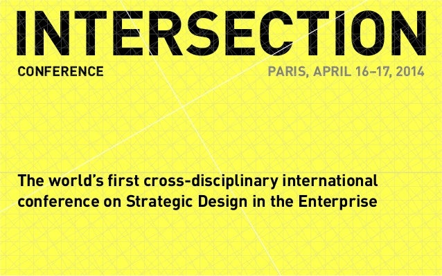 Page 1 of 22INTERSECTION CONFERENCE PARIS, APRIL 16–17, 2014 INTERSECTIONCONFERENCE PARIS, APRIL 16–17, 2014 The world's f...
