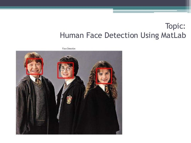 human face detection using matlab