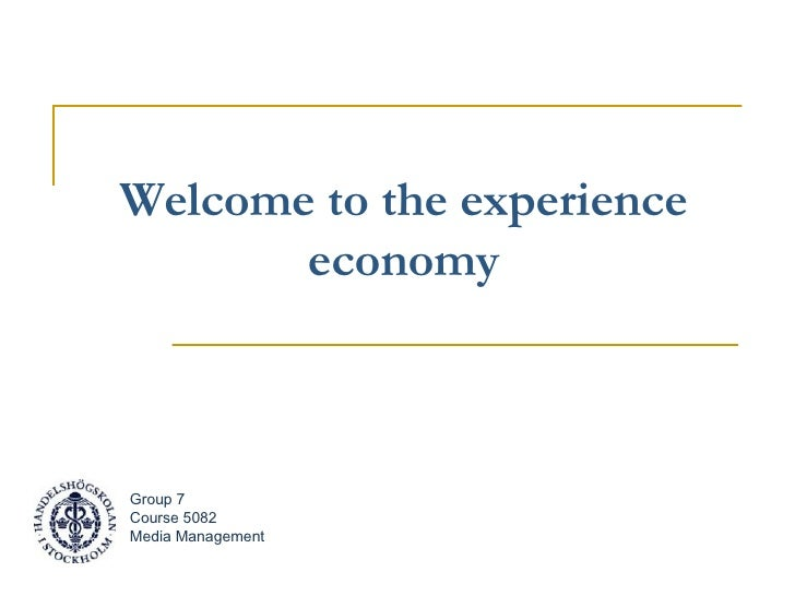 welcome to the experience economy Conceptualisation of experience economy as competitive advantage for rural food industry and rural development isaac kwamena arthur department of development and.