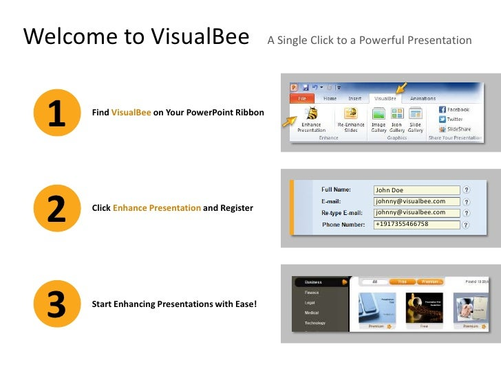 Welcome to VisualBee                             A Single Click to a Powerful Presentation  1   Find VisualBee on Your Pow...