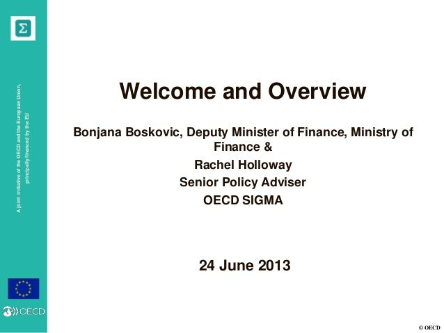 principally financed by the EU  A joint initiative of the OECD and the European Union,  Welcome and Overview Bonjana Bosko...