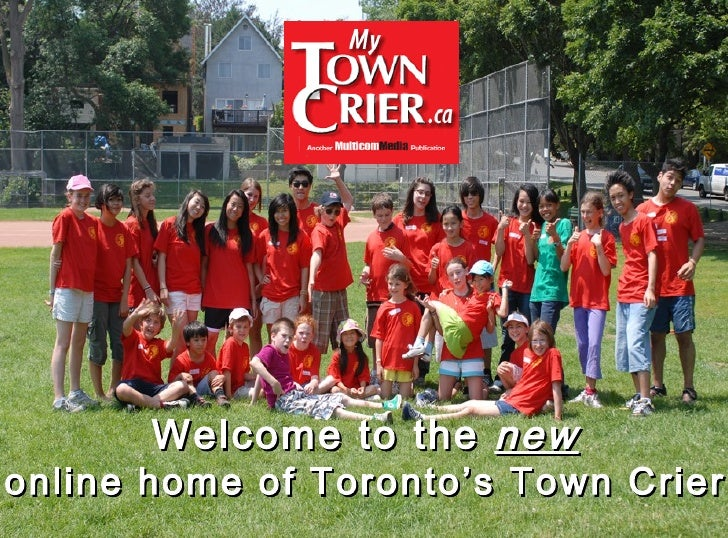 Welcome to the  new online home of Toronto's Town Crier