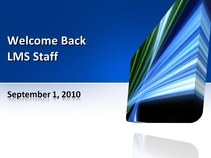 Welcome Back LMS Staff