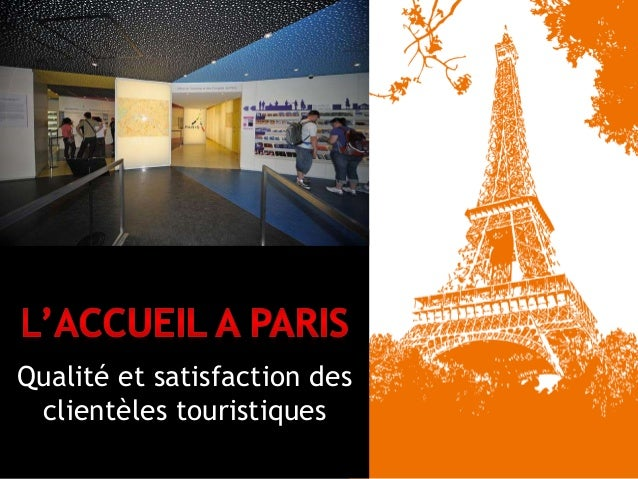Qualité et satisfaction des  clientèles touristiques