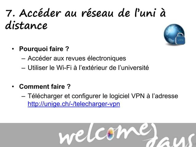 • Pourquoi faire ? – Accéder aux revues électroniques – Utiliser le Wi-Fi à l'extérieur de l'université • Comment faire ? ...