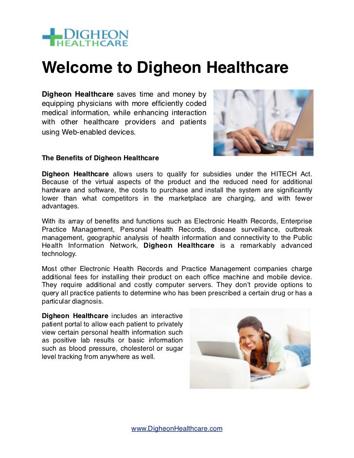 Welcome to Digheon HealthcareDigheon Healthcare saves time and money byequipping physicians with more efficiently codedmedi...