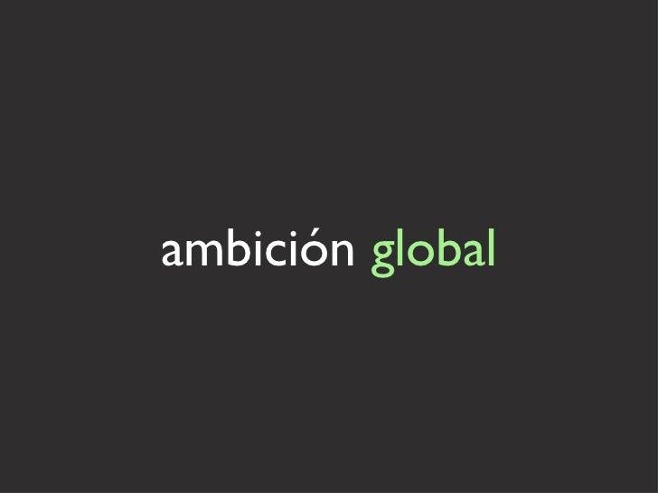 ambición  global
