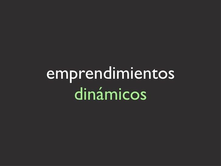 emprendimientos  dinámicos