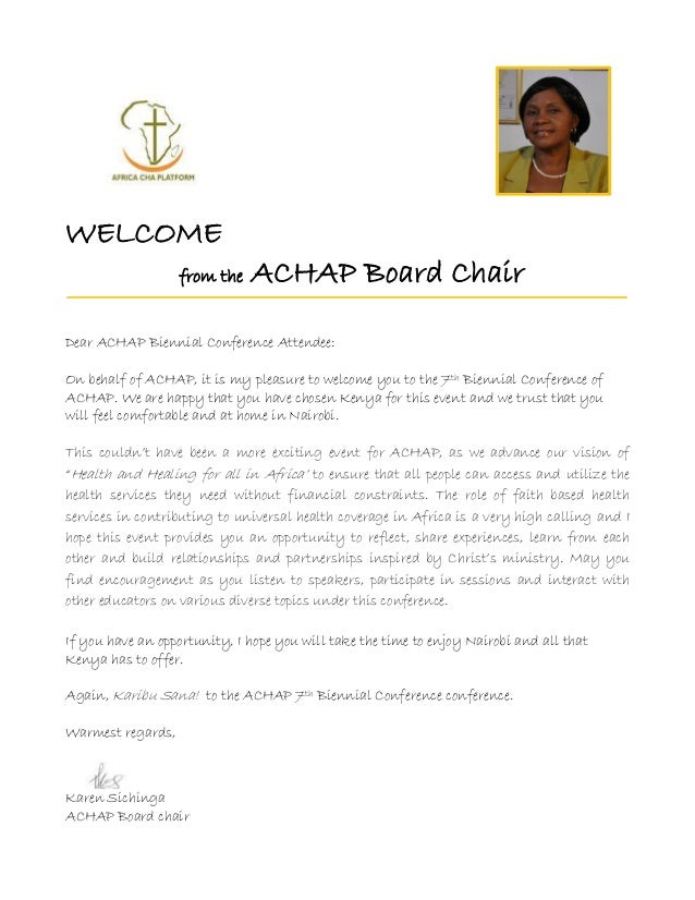 WELCOME from the ACHAP Board Chair Dear ACHAP Biennial Conference Attendee: On behalf of ACHAP, it is my pleasure to welco...