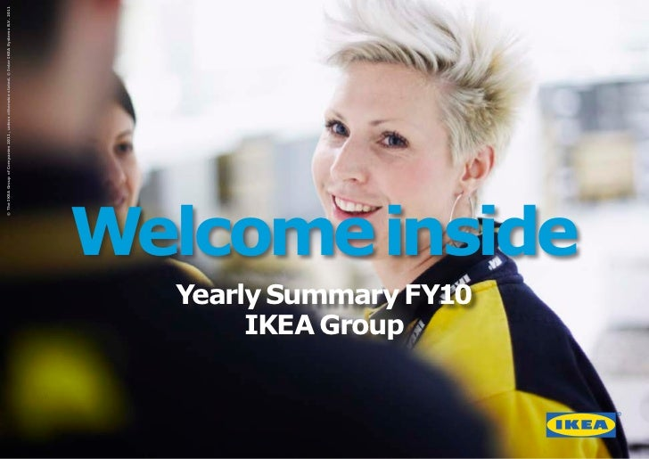 © The IKEA Group of Companies 2011, unless otherwise stated. © Inter IKEA Systems B.V. 2011     IKEA GroupYearly Summary F...