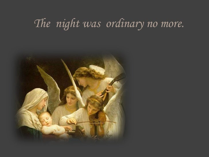 The night was ordinary no more.