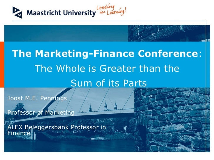 Joost M.E. Pennings  Professor of Marketing ALEX Beleggersbank Professor in Finance The Marketing-Finance Conference :  Th...