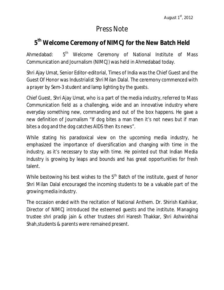 August 1st, 2012                                 Press Note   5th Welcome Ceremony of NIMCJ for the New Batch HeldAhmedaba...