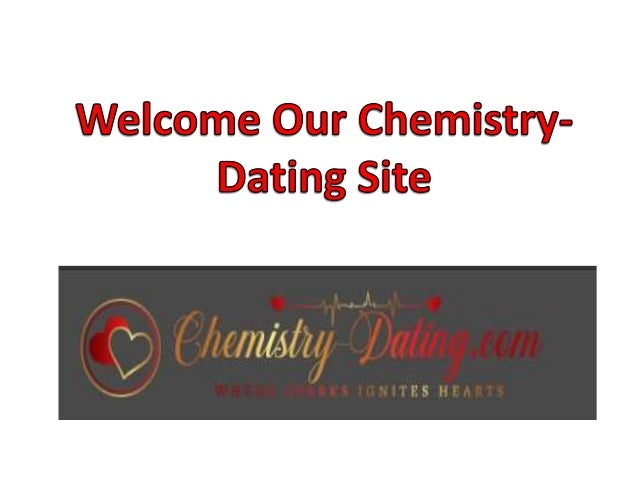 dating site chemistry
