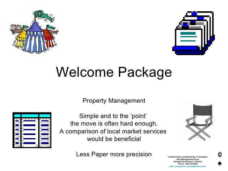 Welcome Package Property Management Simple and to the 'point'  the move is often hard enough. A comparison of local market...