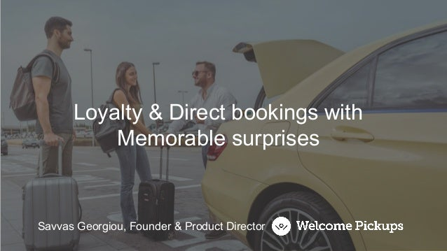 Savvas Georgiou, Founder & Product Director Loyalty & Direct bookings with Memorable surprises