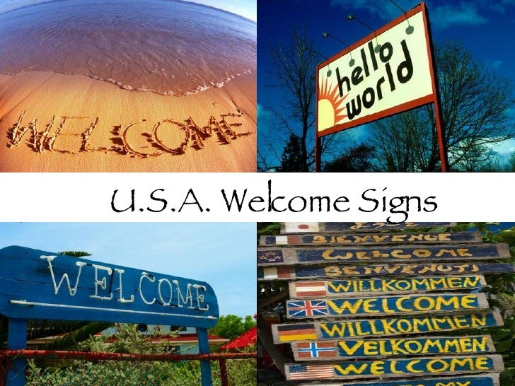 U.S.A. Welcome Signs