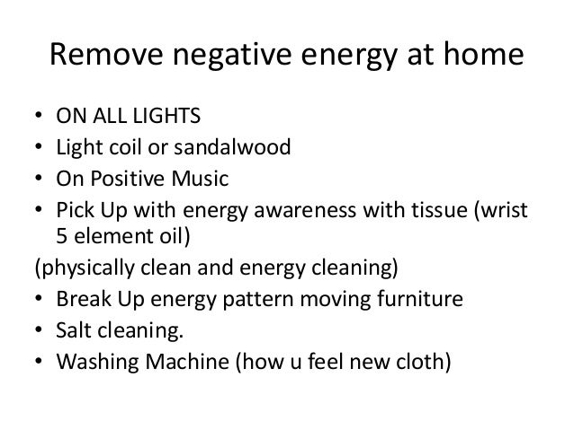 Welcome slideshare2016 Negative energy in house