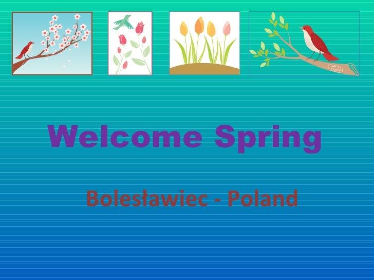 Welcome Spring Bolesławiec - Poland