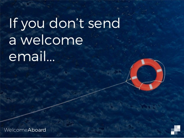 Email Marketing 101: The Welcome Email Slide 2