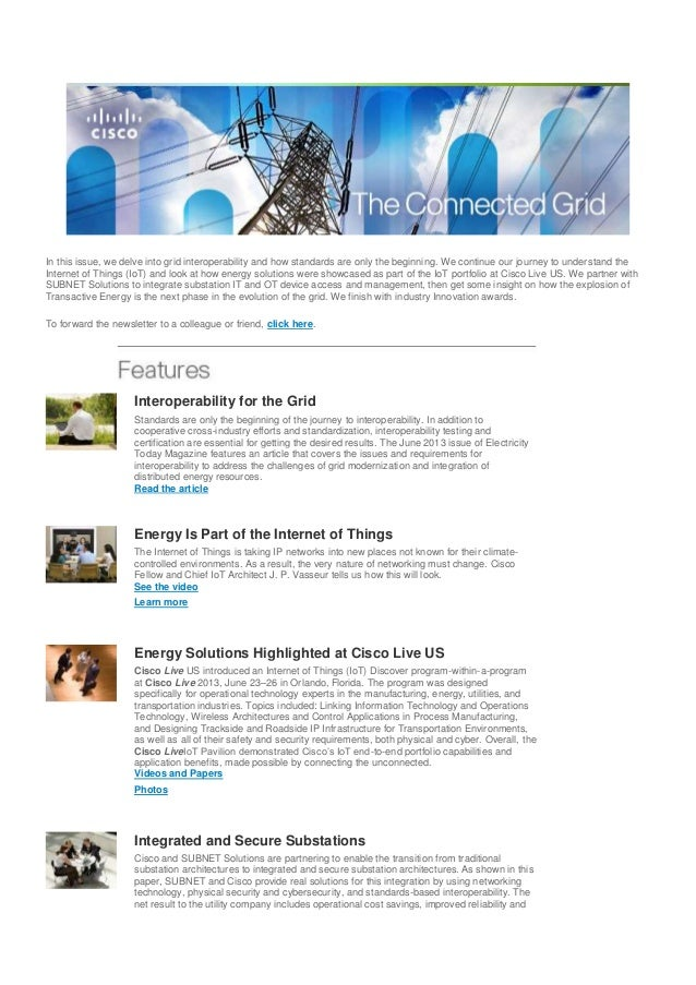In this issue, we delve into grid interoperability and how standards are only the beginning. We continue our journey to un...