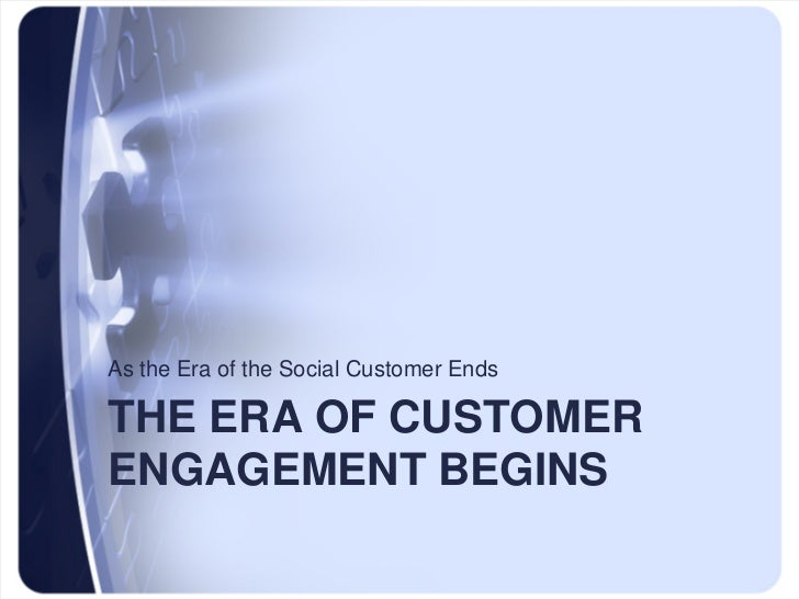 Paul Greenberg - Welcome to the Era of Customer Engagement Slide 2