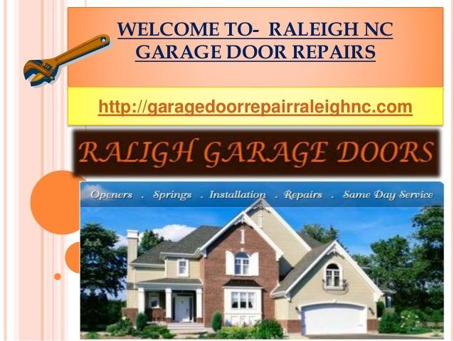 Welcome To Garage Door Repair Raleigh Nc