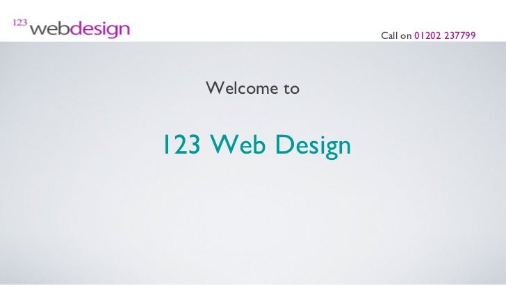 Call on 01202 237799   Welcome to123 Web Design