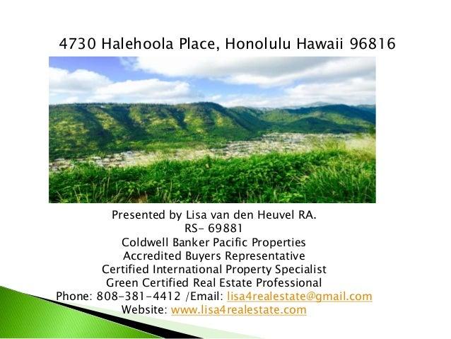 Presented by Lisa van den Heuvel RA. RS- 69881 Coldwell Banker Pacific Properties Accredited Buyers Representative Certifi...