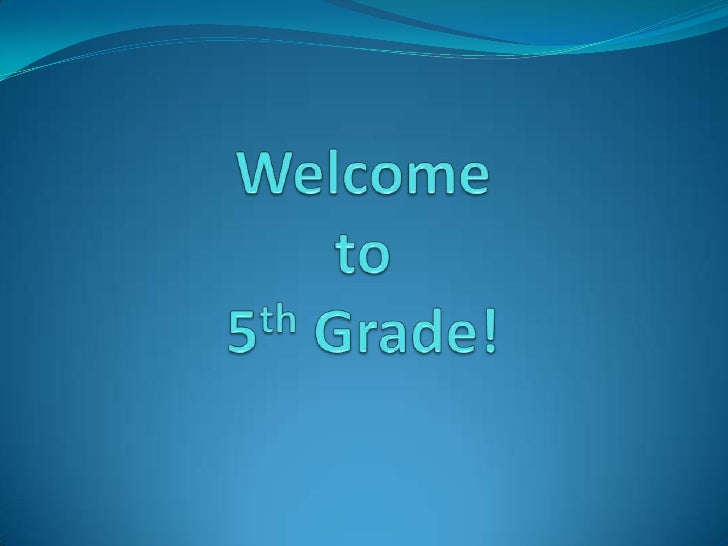 Welcome to 5th Grade!<br />