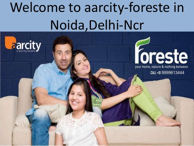 Welcome to aarcity-foreste in Noida,Delhi-Ncr