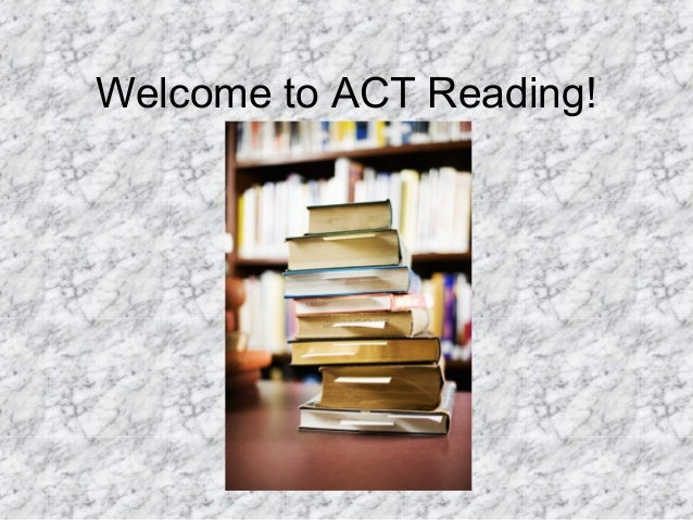 Welcome to ACT Reading!
