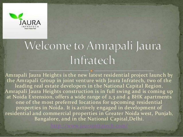 Amrapali Jaura Heights is the new latest residential project launch bythe Amrapali Group in joint venture with Jaura Infra...