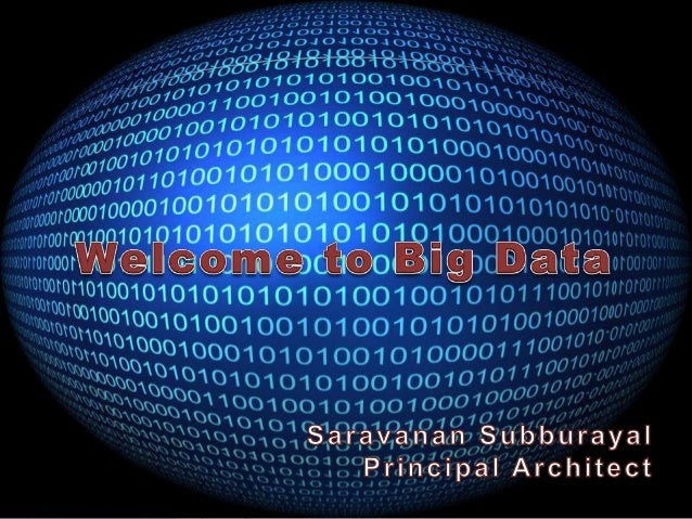 Agenda • What is Big data? • Some BIG facts • Objective • Sources • 3 V's of Big data • 3 + 1 V's of Big data • Technologi...