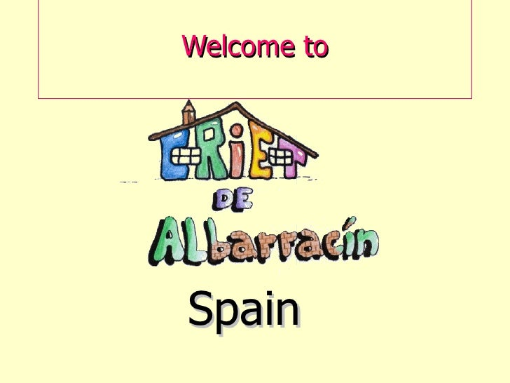 Welcome toSpain