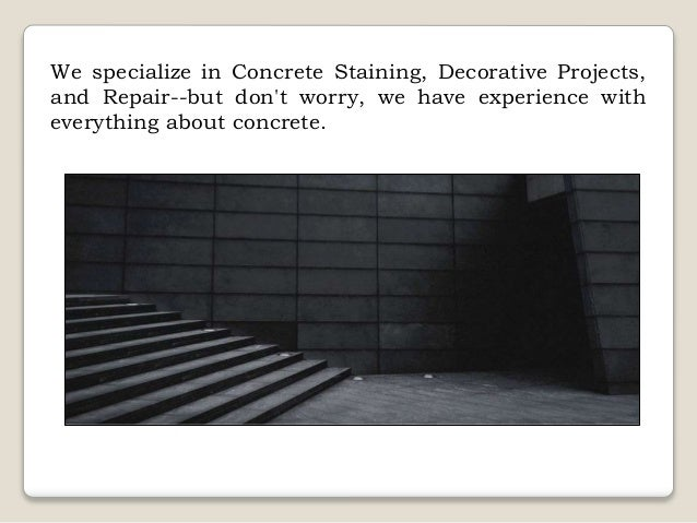 Welcome to Denver Concrete Stain Slide 3