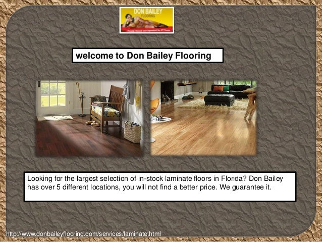 Welcome To Don Bailey Flooring Looking For The Largest Selection Of  In Stock Laminate Floors ...
