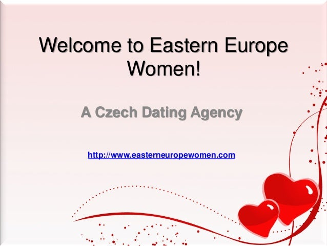 Eastern european dating agency