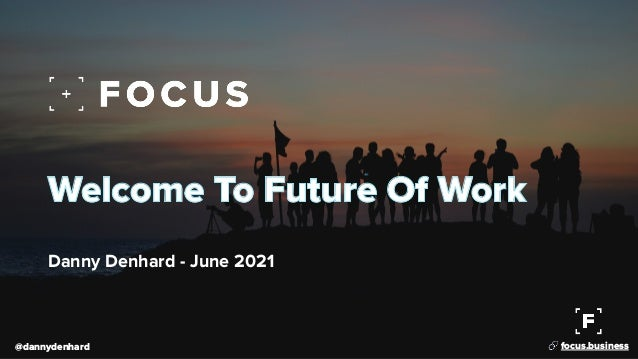 Welcome To The Future Of Work - Hybrid Work
